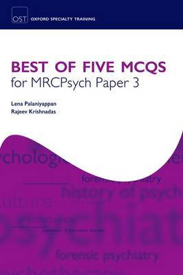 Best of Five MCQs for MRCPsych Paper 3: Paper 3