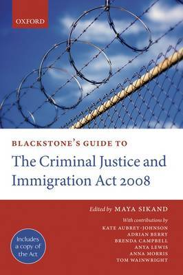 Blackstone's Guide to the Criminal Justice and Immigration Act 2008