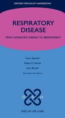 Respiratory Disease: From Advanced Disease to Bereavement