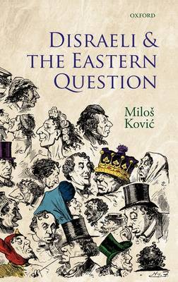 Disraeli and the Eastern Question