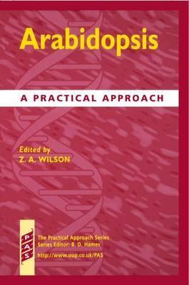 Arabidopsis: A Practical Approach