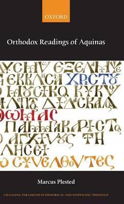 Orthodox Readings of Aquinas