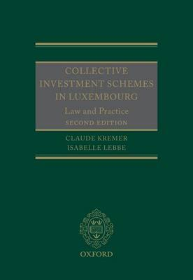 Collective Investment Schemes in Luxembourg: Law and Practice