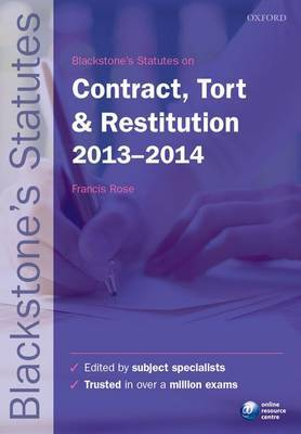 Blackstone's Statutes on Contract, Tort & Restitution: 2012-2013