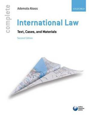 Complete International Law: Text, Cases, and Materials