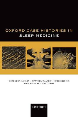 Oxford Case Histories in Sleep Medicine