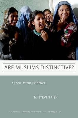 Are Muslims Distinctive?: A Look at the Evidence