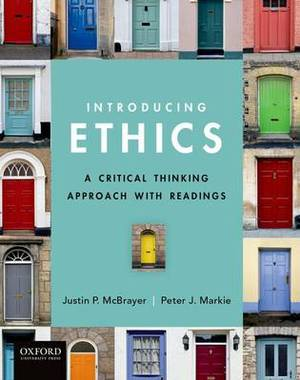 Introducing Ethics: A Critical Thinking Approach with Readings