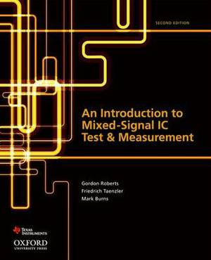 An Introduction to Mixed-Signal IC Test and Measurement