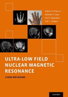 Ultra-Low Field Nuclear Magnetic Resonance: A New MRI Regime