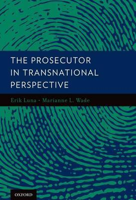 The Prosecutor in Transnational Perspective