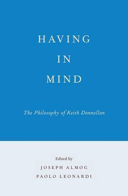 Having in Mind: The Philosophy of Keith Donnellan