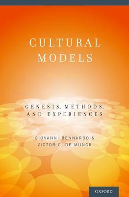 Cultural Models: Genesis, Methods, and Experiences