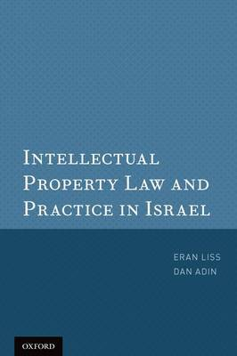 Intellectual Property Law and Practice in Israel