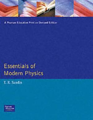 Essentials of Modern Physics