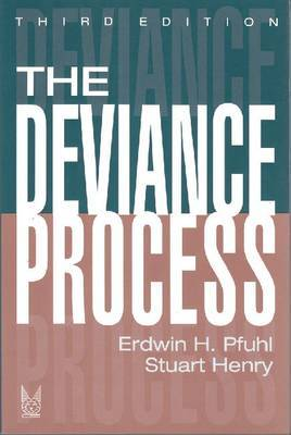 The Deviance Process