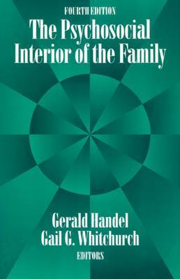 The Psychosocial Interior of the Family