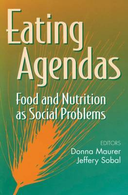 Eating Agendas: Food and Nutrition as Social Problems