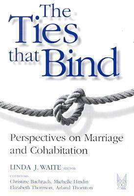 The Ties That Bind: The Perspectives on Marriage and Cohabitation