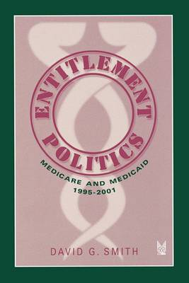 Entitlement Politics: Medicare and Medicaid, 1995-2001