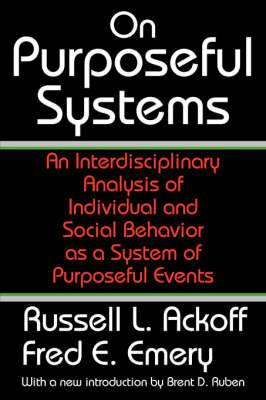 On Purposeful Systems: An Interdisciplinary Analysis of Individual and Social Behavior as a System of Purposeful Events