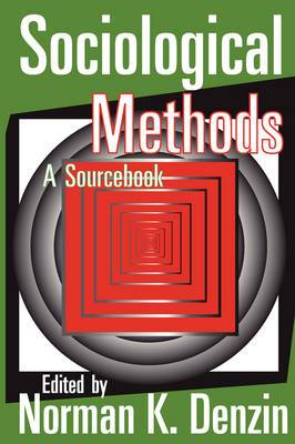 Sociological Methods: A Sourcebook