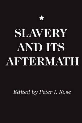 Slavery and Its Aftermath