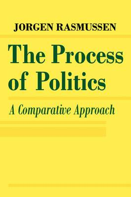 The Process of Politics: A Comparative Approach