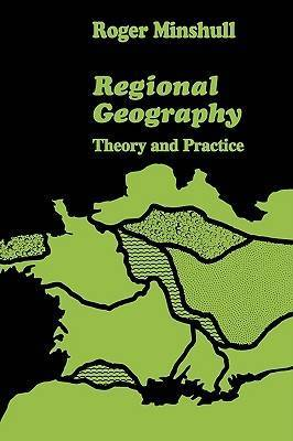 Regional Geography: Theory and Practice