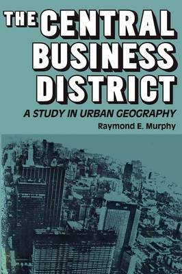 The Central Business District: A Study in Urban Geography