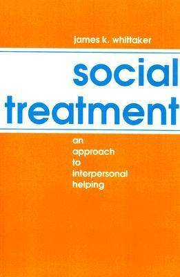 Social Treatment: Approach to Interpersonal Helping
