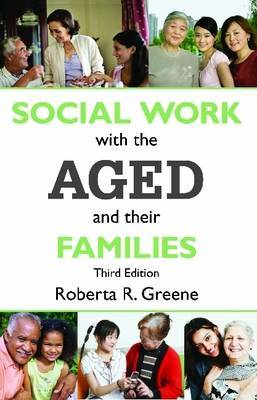 Social Work with the Aged and Their Families