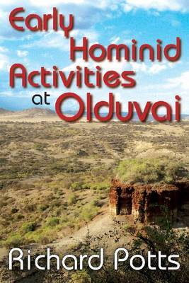 Early Hominid Activities at Olduvai: Foundations of Human Behaviour