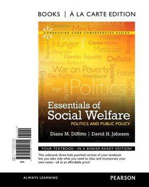 Essentials of Social Welfare: Politics and Public Policy