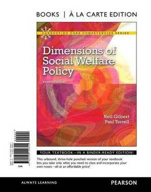 Dimensions of Social Welfare Policy, Books a la Carte Edition