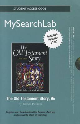 MySearchLab with Pearson EText - Standalone Access Card - for the Old Testament Story