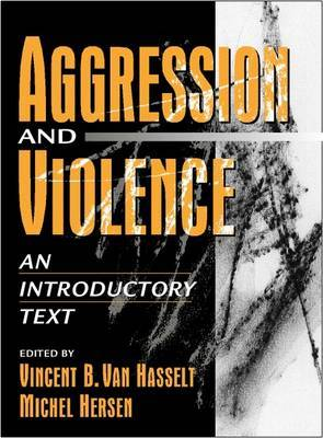 Aggression and Violence:an Introductory Text