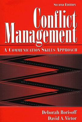 Conflict Management: A Communication Skills Approach