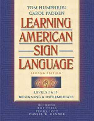 Learning American Sign Language: Levels 1 & 2: Learning American Sign Language Beginning and Intermediate