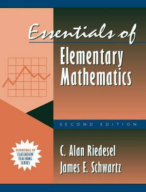 Essentials of Elementary Mathematics: (Part of the Essentials of Classroom Teaching Series)