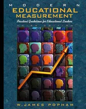 Modern Educational Measurement: Practical Guidelines for Educational Leaders