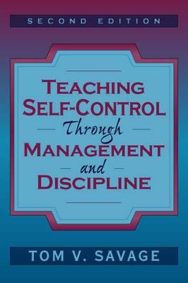 Teaching Self-control Through Management and Discipline