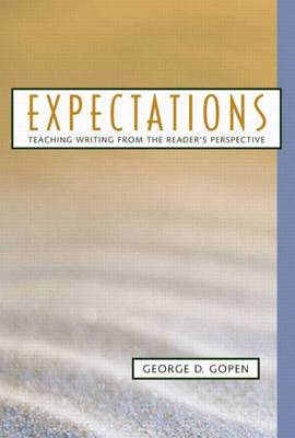 Expectations: Teaching Writing from the Reader's Perspective