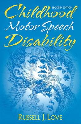Childhood Motor Speech Disability