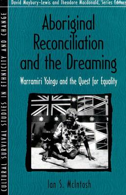 Aboriginal Reconciliation and the Dreaming: Warramiri Yolngu and the Quest for Equality