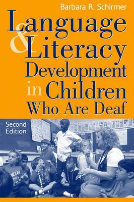 Language and Literacy Development in Children Who are Deaf