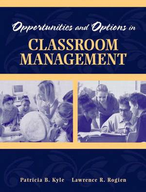 Opportunities and Options in Classroom Management