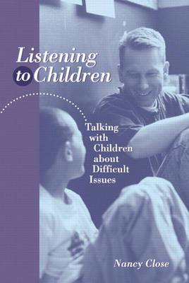 Listening to Children: Talking with Children about Difficult Issues