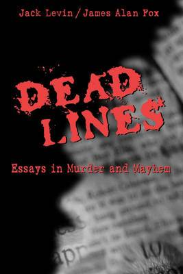 Dead Lines: Essays in Murder and Mayhem
