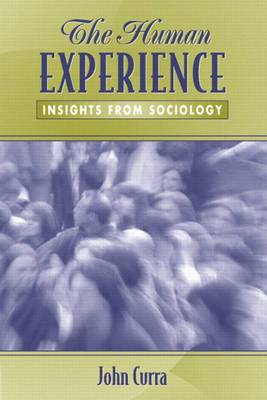 The Human Experience: Insights from Sociology